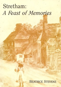 Stretham - A Feast of Memories by Beatrice Stevens